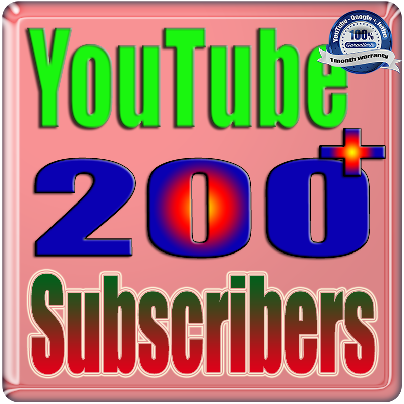 will We Will Add 200+ YouTube Real Subscribers Safe Fast and Non Drop