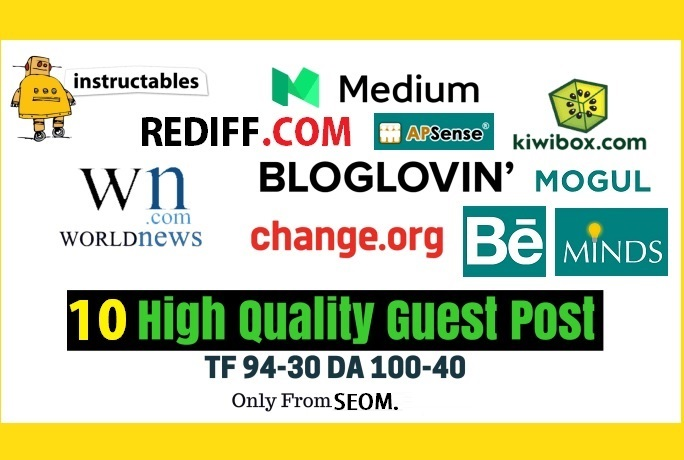 Write And Publish 10 Guest Post On 10 High Trust Flow Authority Real Sites