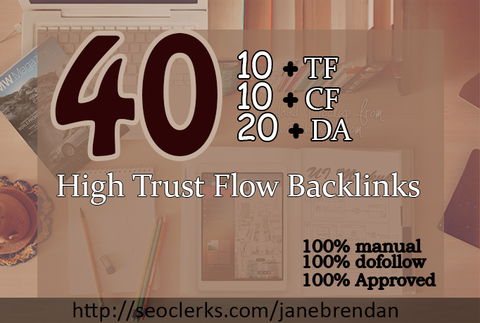 do 40 high quality trust flow dofollow backlinks on high da pa website