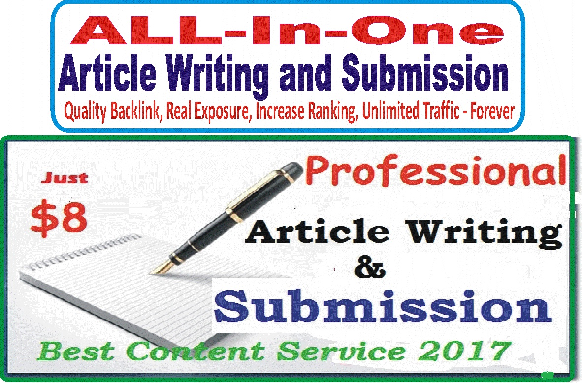 All-in-One Article Service - Guaranteed Exposure Unlimited Traffic and Quality Backlinks - Write and submit your Article - One Kind Service From Monster Backlinks APPROVED Seller - Limited Time Offer