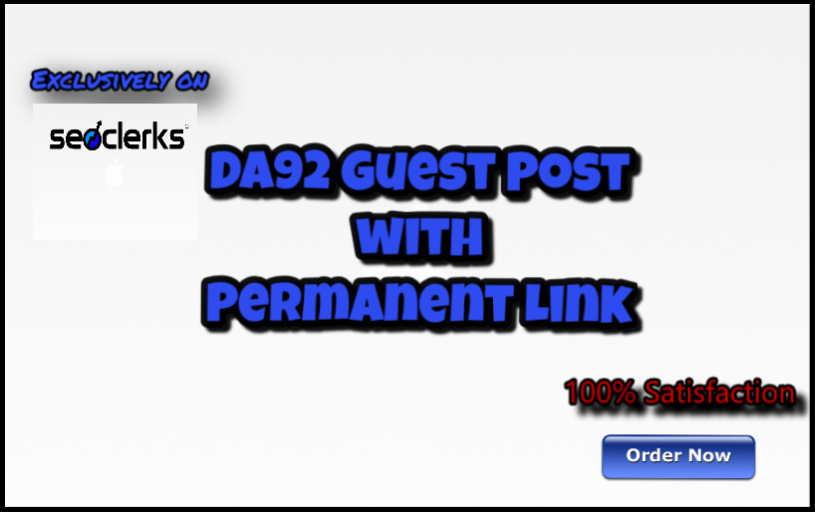 publish guest post on DA92 site with Permanent back Link limited offer