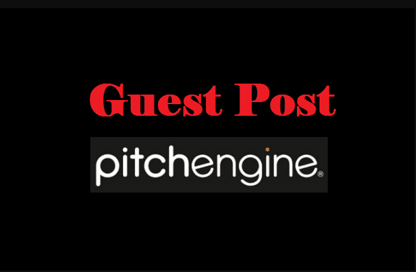 Publish Guest Post DA 70 Pitchengine