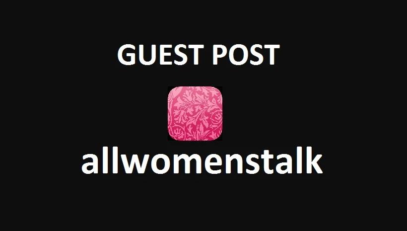 Write And Publish Guest Post On DA 54 Allwomenstalk