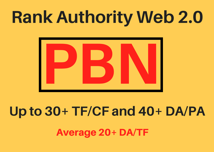 Rank Authority Web 2.0 PBN - Up to 30+ TF/CF and 40+ DA/PA Permanent Homepage Backlink