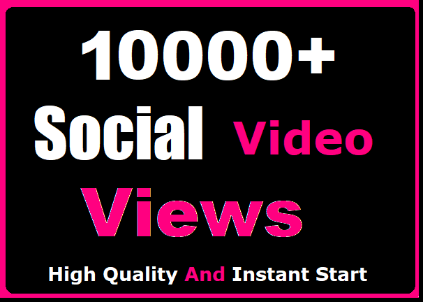 Get Instant 10000+ Social Video Views Or 500 pic Likes Promotion Worldwide