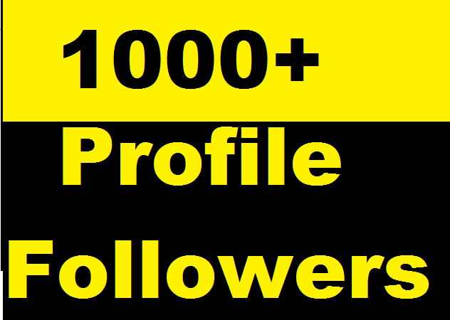 1000-Social-Media-Profile-Followers-very-fast-and-Instant-Start
