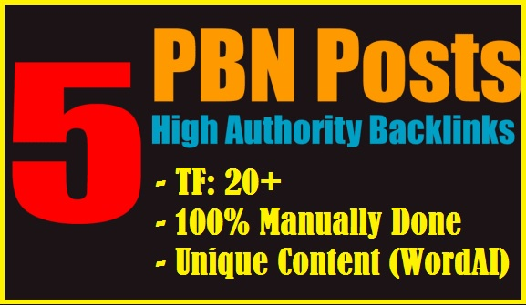 Get 5 Manual HIGH TF CF DA 30+ to 10 PBN Backlinks