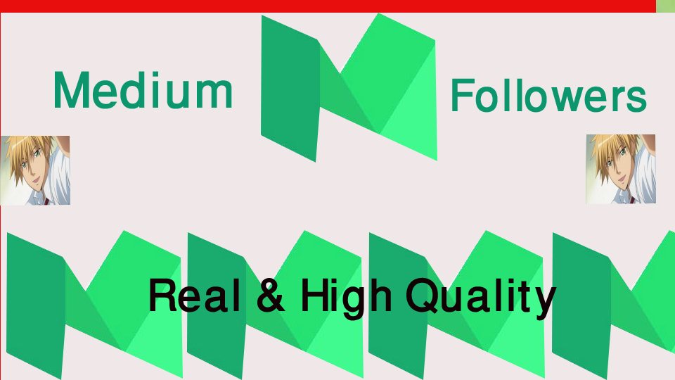 High Quality 100+Medium Followers+500 claps fast,non drop,safe within 24 hours