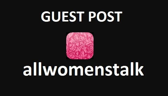 Publish Guest Post on Allwomenstalk DA60 TF60