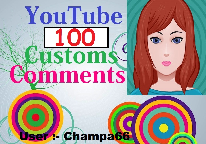 Provide you 100+ custom comment+100 subscriber quick delivery only