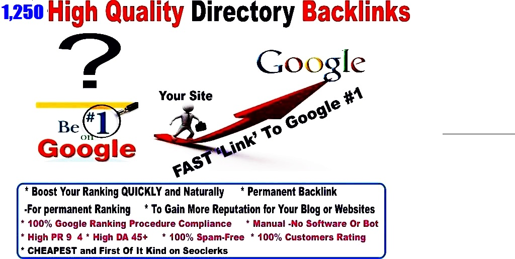 Quick 1250 Authority Rank Booster SEO - Give Directory Backlinks - 1250 High PR4 - PR9 Directory Backlinks To Rank You Fast In Google