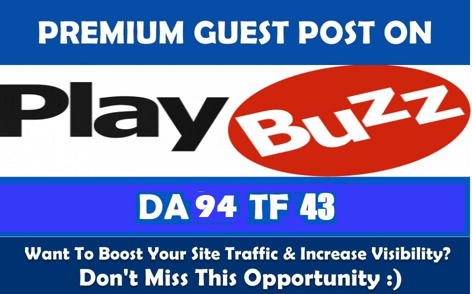 Write & Publish a guest post on  Realtytimes.com, Playbuzz.com with dofollow Link