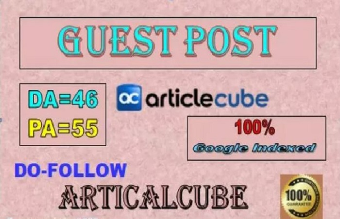 Write and Publish Guest Post on High Authority Site Articlecube. com