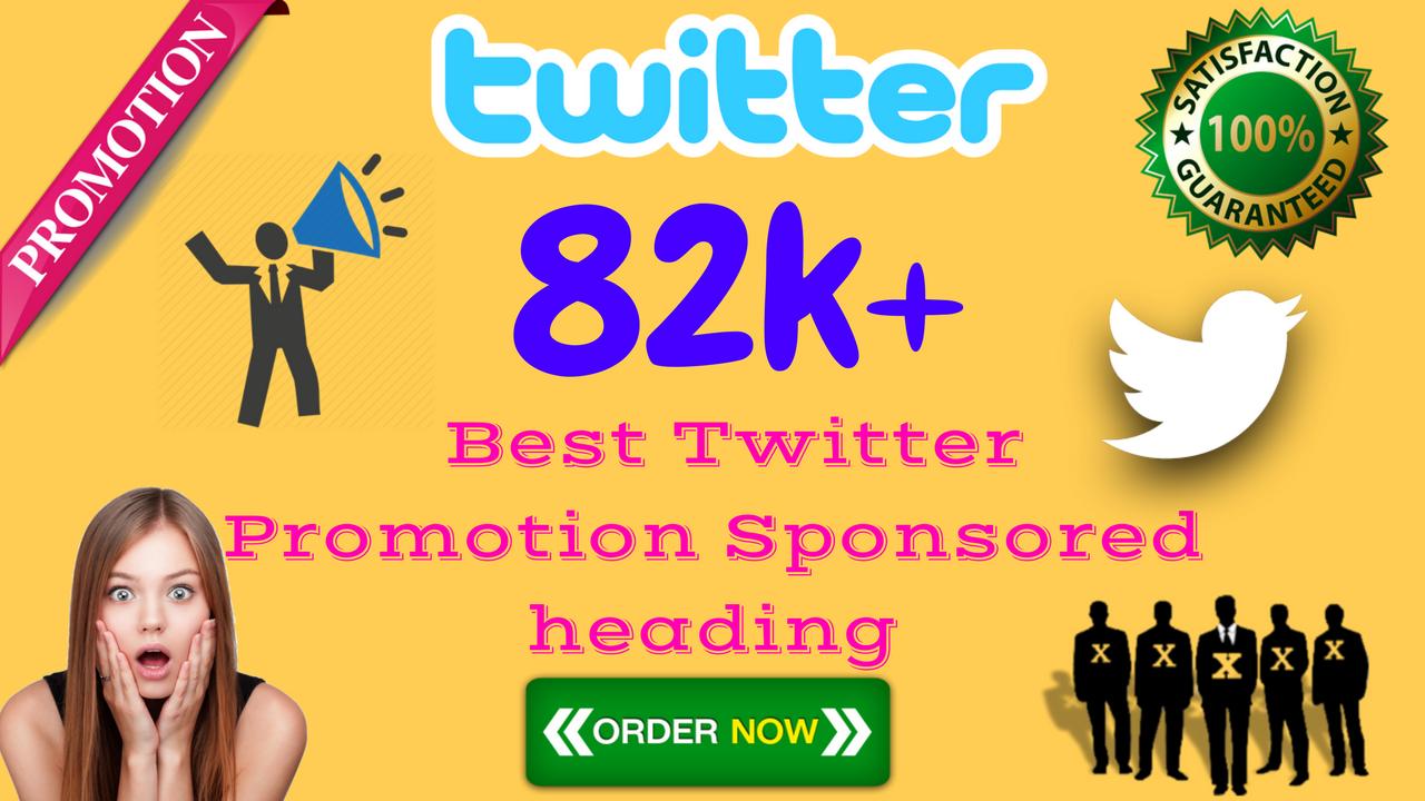 82K+ Best Promotion Sponsored Follow Likes Re-tweets