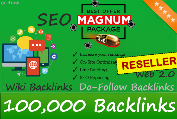 Reseller offer  100,000 DoFollow Backlinks  Magnum Power