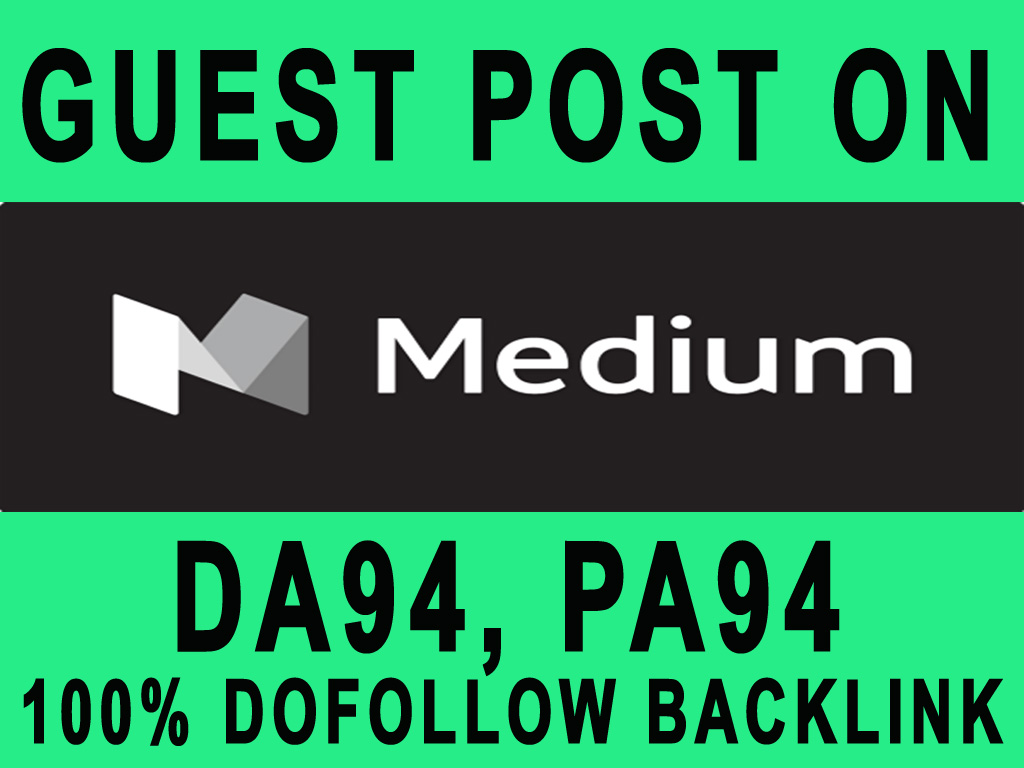 Build your SEO Rank - Publish a Guest post on Medium with Dofollow Backlinks