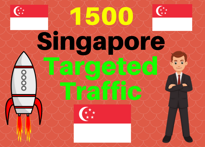 1500 Singapore TARGETED Human traffic to web or blog site. Get Adsense safe and get Good Alexa rank