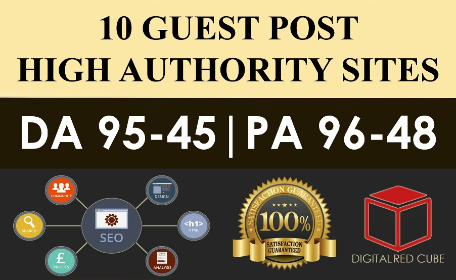 Write and Publish 10 X High Authority Guest Post DA 93-50 Not PBN,  From Real Sites Limited Offer