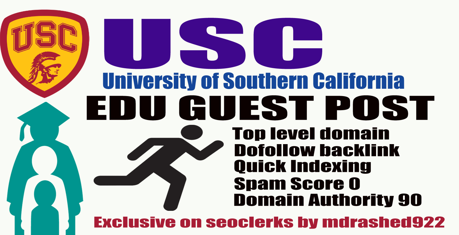 Boost your ranking on Google with USC. Edu Guest Post & High Authority Dofollow Backlinks DA90, PA78