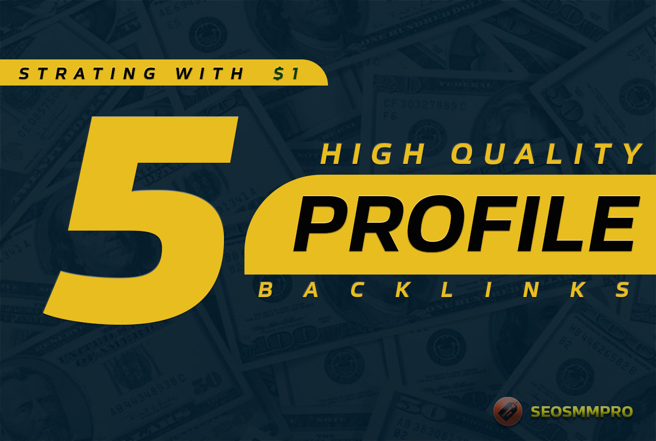 Do 5 Profile Backlinks on High Authority Sites