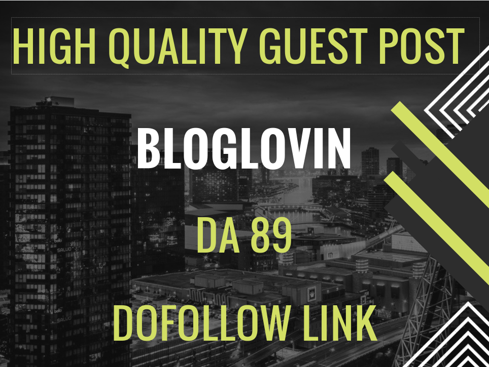 will Write and Publish 5 Guest Posts On Bloglovin SEO Dofollow