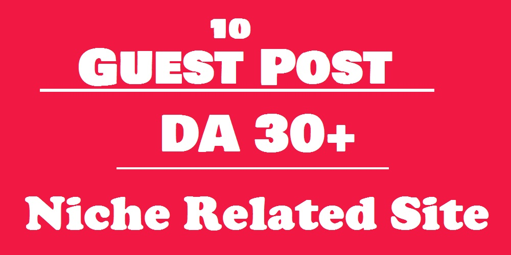 Free Offer - Publish 10 High Authority Guest Post on ...