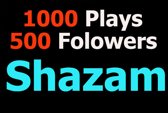1000 Plays and 500 Followers to your Shazam