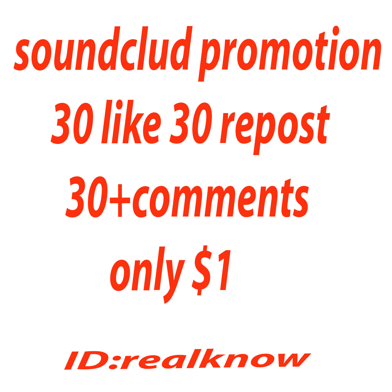 will SoundCloud promotion 30 like + 30 comments + 30 repost