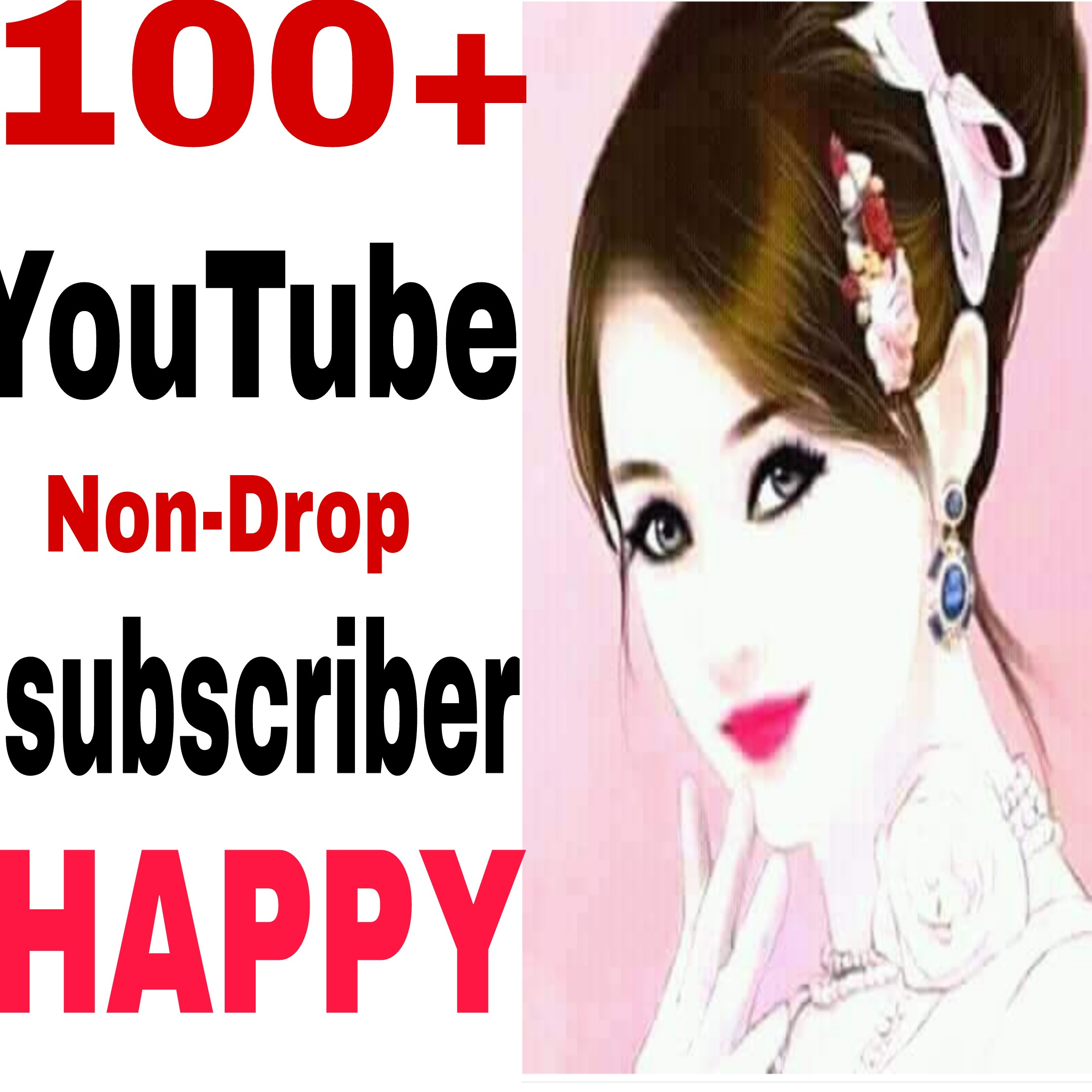 Guaranteed NON-DROP 100  Sub-Scriber Very Fast in 2-5 hours