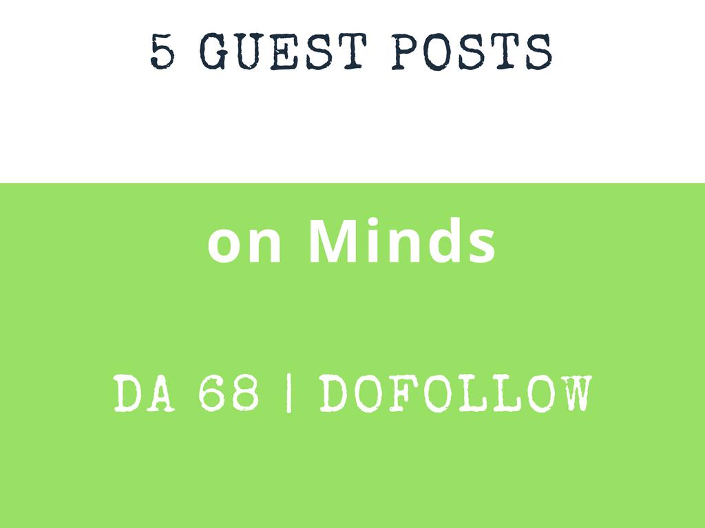 Publish 3 Guest Post on Minds DA 68 Dofollow