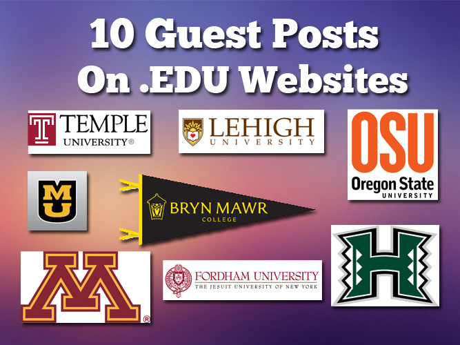 I Can Publish Your Guest Post on 10 EDU Websites Dofollow