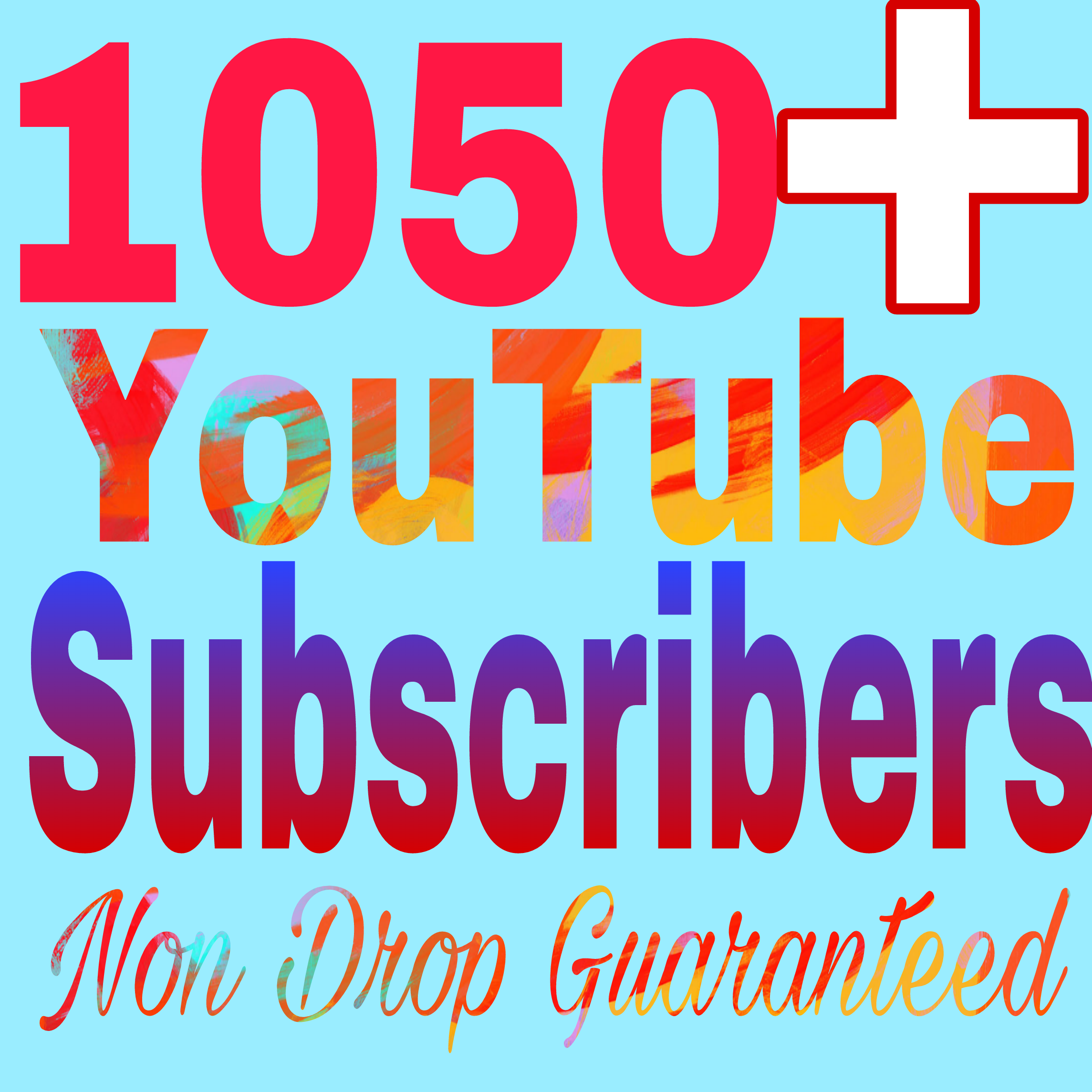 Special offer 1050+ Non Drop channel subscriber very fast delivery within 2-8hours