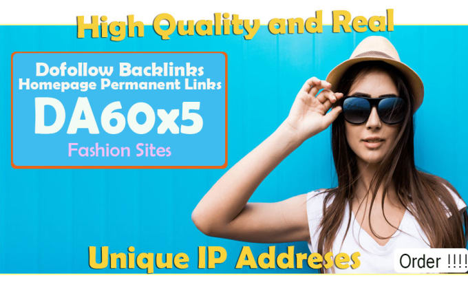 give link DA60x5 site fashion blogroll permanent with Different IP