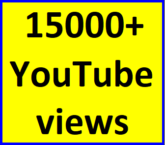 15000-16000 high quality youtube views non drop refill guaranteed instant start
