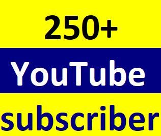 Instant start 250+You-Tube manually subcriber non drop Just