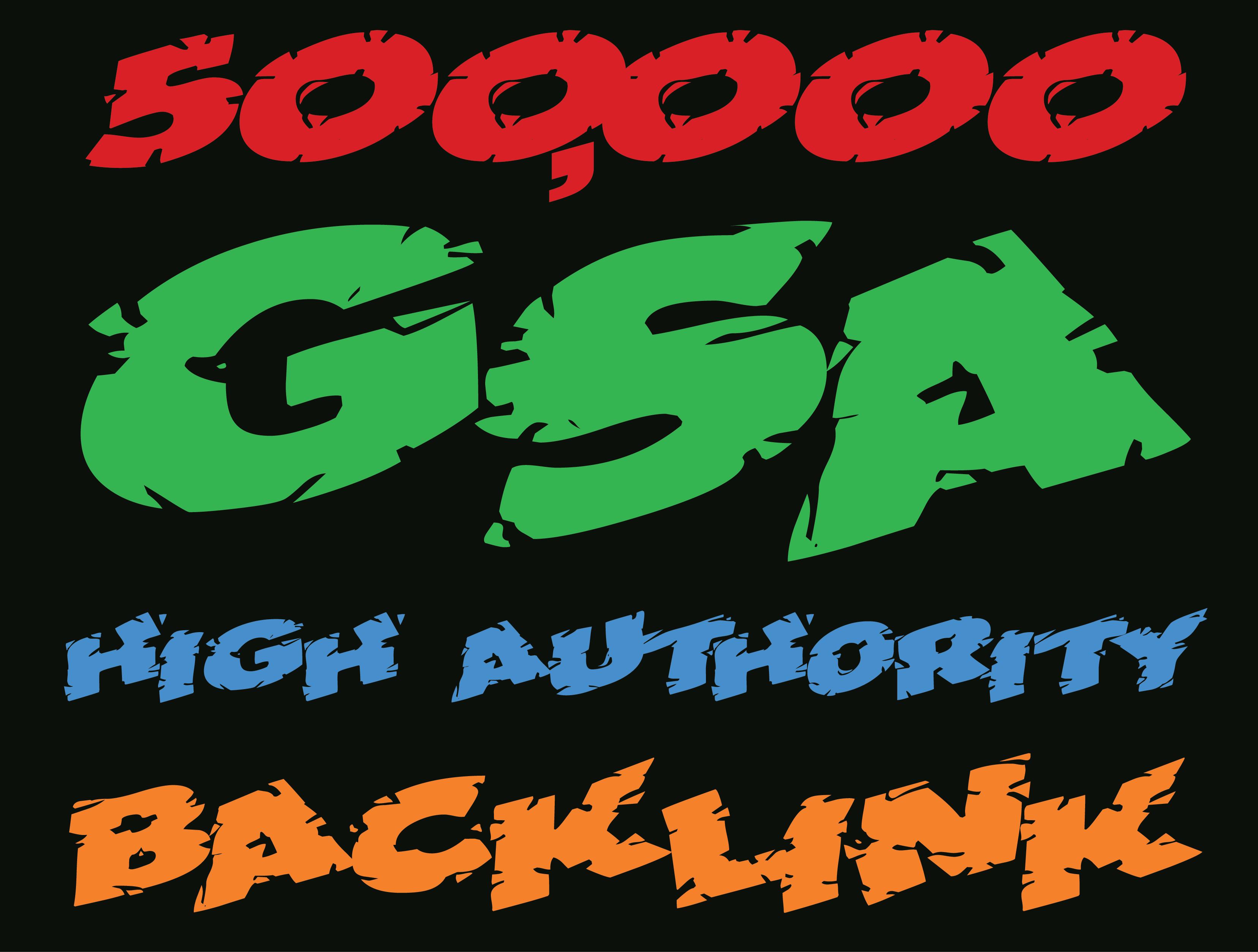 Provide 500,000 gsa ser backlinks for your sites