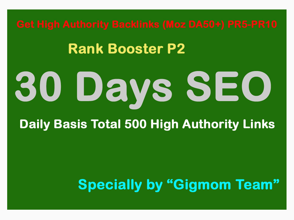 Rank Booster P2 - 30 Days SEO - Daily Basis Total 2, 00,550 High Authority DA50+ Manual Backlinks
