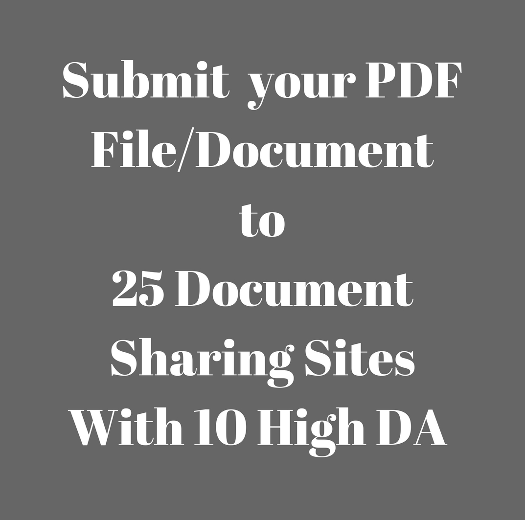 I Will Submit your PDF File /Document To 15 High Da D...