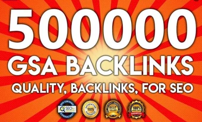500,000 Gsa,  Ser,  Backlinks For Ranking Website,  youtube