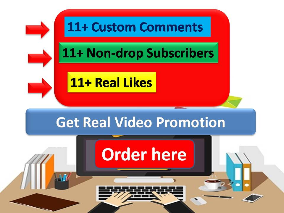 Get 11 Plus Real Video Promotions for your YouTube video with Real Audience