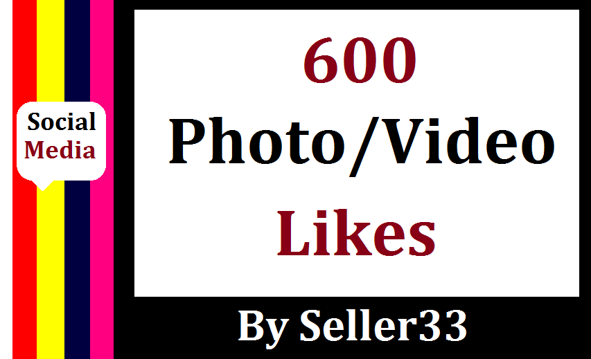 Add 600 HQ Social Media Likes Or 12,000 Views Instant Start & Lifetime Guaranteed