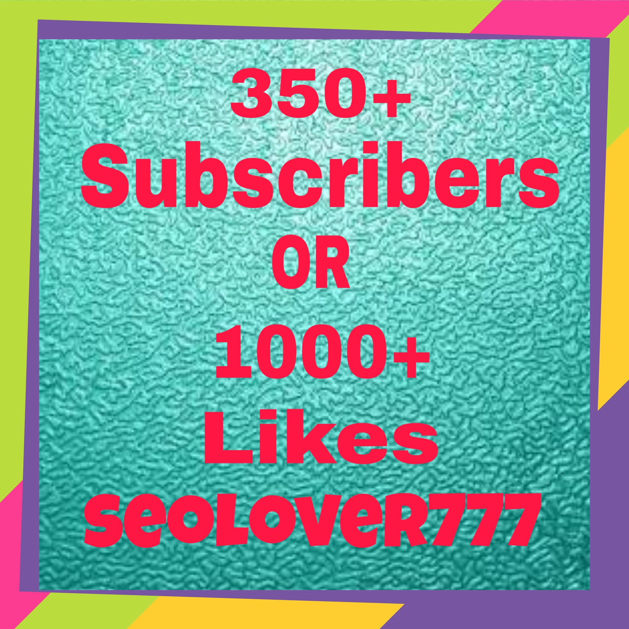 Non Drop 350+ YouTube Channel Subscribers OR 1000+ YouTube Video Likes very fast delivery only