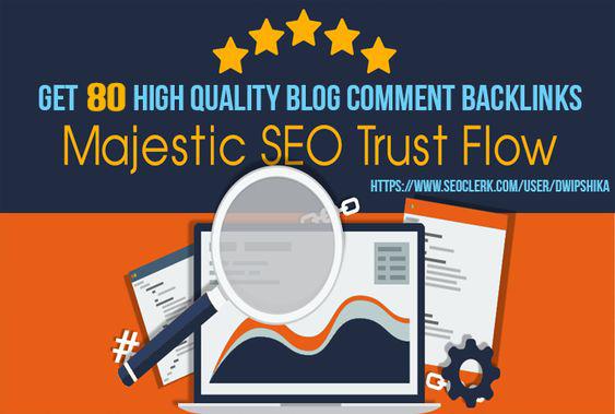 I provide you  80 high Trust flow and Citation Flow backlinks on high DAPA