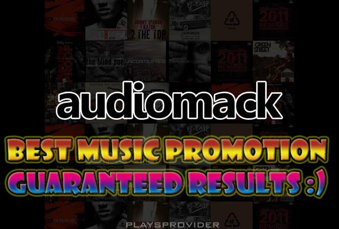 Promote music at audiomack,  minimum 2k hits
