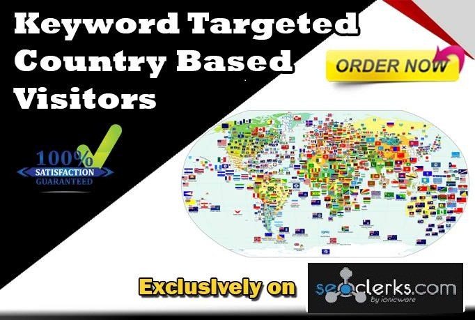 Drive 10,000 Keyword Targeted Country Based Visitors