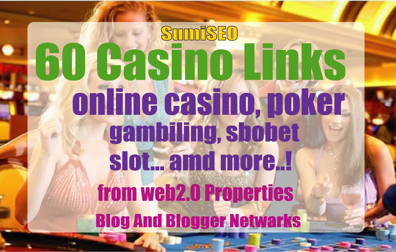 60 Casino Blog post- Casino / Gambling / Poker / Betting / sports sites From Web2.0 Poperties
