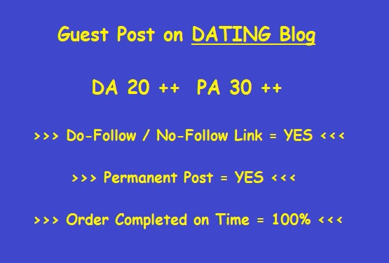 Guest Post High-Quality Dating blog ( Writing + Posting )