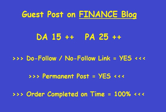 Guest Post on DA 30 plus FINANCE blog (writing + posting)