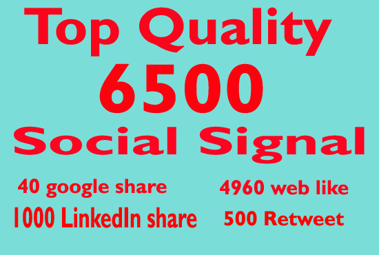 Super Fast 6500 Social Signals in 6 Hour