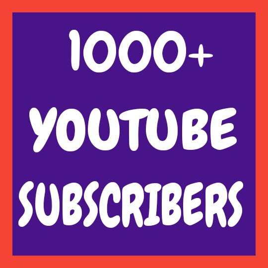 Add 1000+ Real YouTube Channel Subscribers very fast delivery only